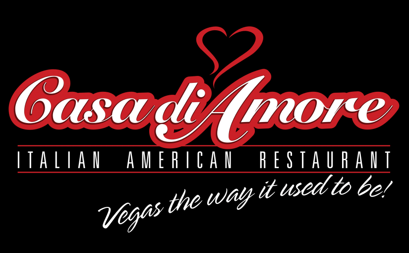 Casa Di Amore: Vegas, the way it used to be!